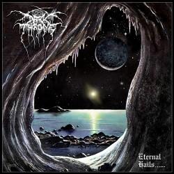 Darkthrone - Eternal Hails......