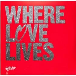 Various - Glitterbox - Where Love Lives (Volume 2)