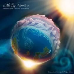 Philippe Vachey - Little Big Adventure: Symphonic Suite & Original Soundtracks