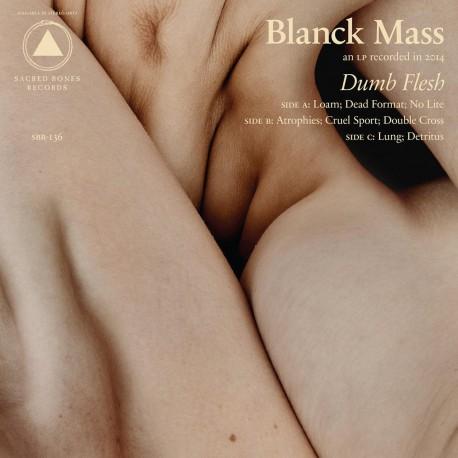 Blanck Mass - Dumn Flesh