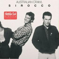 Australian Crawl - Sirocco (40th Ann Clear Vinyl)