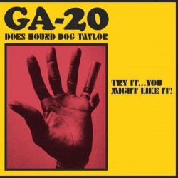 GA-20 - GA-20 Does Hound Dog Taylor: Try It...You Might Like It! (Pink Vinyl)
