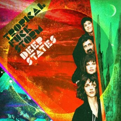 Tropical Fuck Storm - Deep States (Red Vinyl)