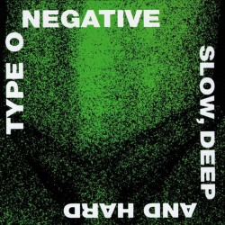 Type O Negative - Slow, Deep And Hard (Green & Black Vinyl)