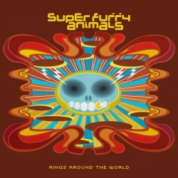 Super Furry Animals - Rings Around The World