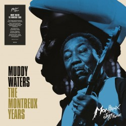 Muddy Waters - Muddy Waters - The Montreux Years