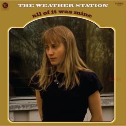 The Weather Station - All Of It Was Mine (LTD Bone Col Vinyl)