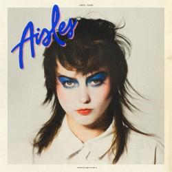 Angel Olsen - Aisles