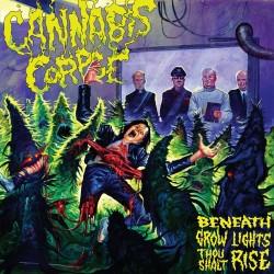 Cannabis Corpse - Beneath Grow Lights Thou Shalt Rise