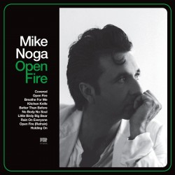 Mike Noga - Open Fire