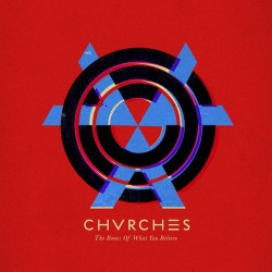 Chvrches - The Bones Of What You Believe (LTD Red Vinyl)