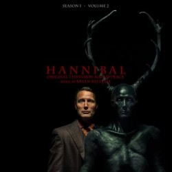 Brian Reitzell - Hannibal Season 1 Volume 2