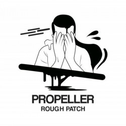 Propeller - Rough Patch