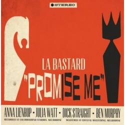 La Bastard - Promise Me / In Deep
