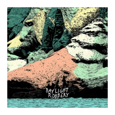 Daylight Robbery - Distant Shores