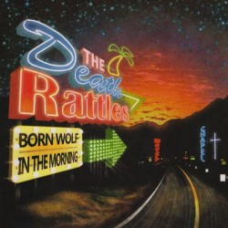 """The Death Rattles - Born Wolf / In The Morning 7"""""""
