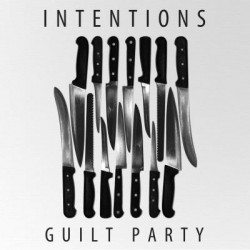 Intentions - Guilt Party 7""