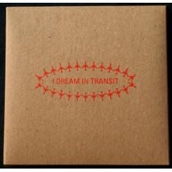 "I Dream In Transit - Explosion 7"""