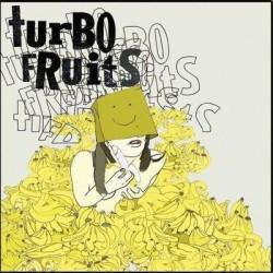Turbo Fruits - Mama's Mad Cos I Fried My Brain 7inch