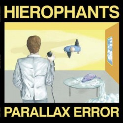 Hierophants - Parallax Error