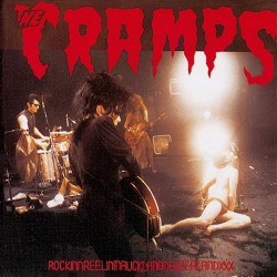 The Cramps - Rockinnreelininaucklandnewzealand