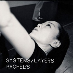 Rachel's - Systems / Layers