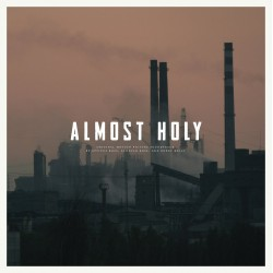 Atticus Ross / Leopold Ross / Bobby Krlic - Almost Holy Soundtrack