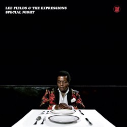 Lee Fields And The Expressions - Special Night