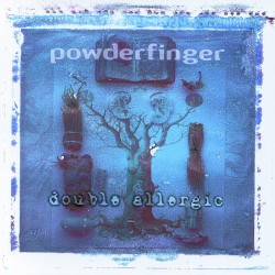 Powderfinger - Double Allergic