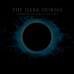 Tex Perkins And The Dark Horses - Tunnel At The End Of The Light