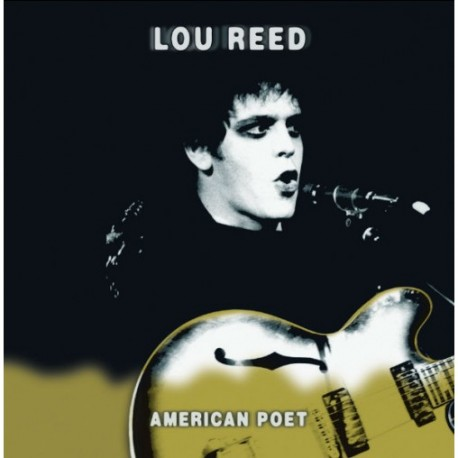 Lou Reed - American Poet