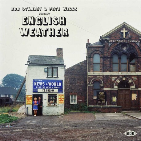 Various - Bob Stanley And Peter Wiggs Present English Weather