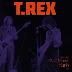 T.Rex - Taverne De L'Olympia Paris 1971
