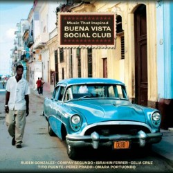Various - Music That Inspired Buena Vista Social Club