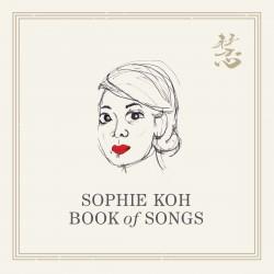 Sophie Koh - Book Of Songs