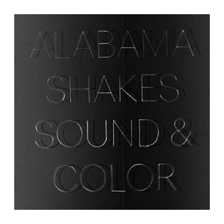 Alabama Shakes - Sound And Colour