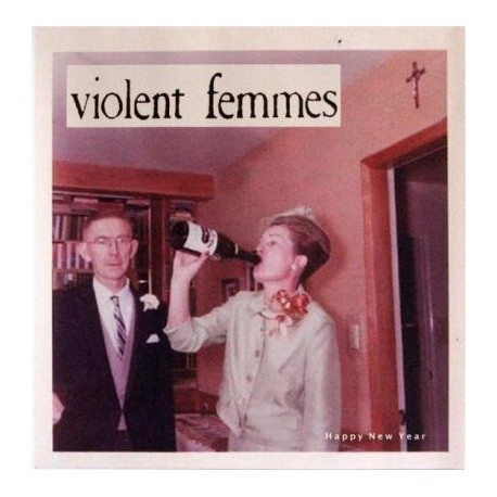 Violent Femmes - Happy New Year Ep [rsd2015]