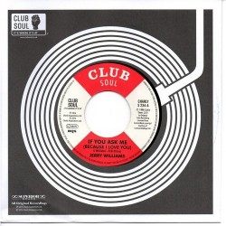 Jerry Williams - If You Ask Me (Because I Love You) / Just What Do You Plan To Do About It