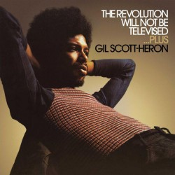 Gil Scott-Heron - Revolution Will Not Be Televised
