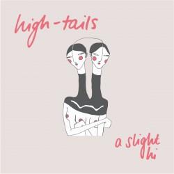 High-Tails - A Slight Hi