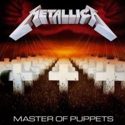 Metallica - Master Of Puppets (2017 Remaster)