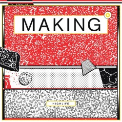 Making - Highlife