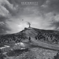 Deathwhite - For A Black Tomorrow (LTD White Vinyl)