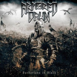 Armored Dawn - Barbarians In Black (LTD White Vinyl)