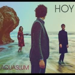 Hoy - Aquaslum