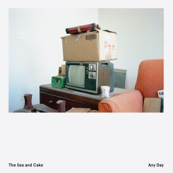 The Sea And Cake - Any Day (LTD White Vinyl)