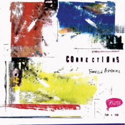 Connections - Foreign Affairs (LTD Red Vinyl)