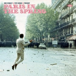 Various - Bob Stanley & Pete Wiggs Present Paris In The Spring