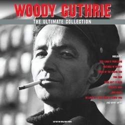 Woody Guthrie - The Ultimate Collection