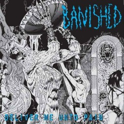 Banished - Deliver Me Unto Pain